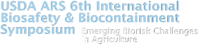 USDA ARS 6th International Biosafety and Biocontainment Symposium: Emerging Biorisk Challenges in Agriculture Logo