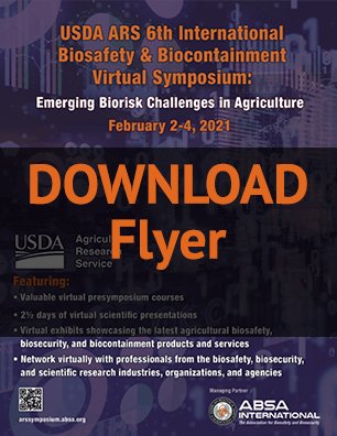 Download the 2021 USDA ARS 6th International Biosafety & Biocontainment Symposium flyer